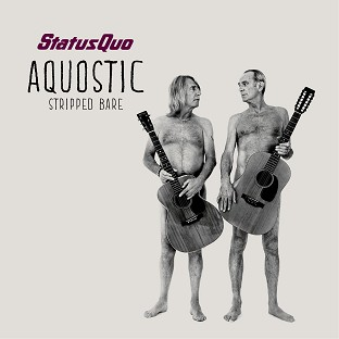 Rick Parfitt and Francis Rossi bare all on the cover of new album Aquostic (Stripped Bare)
